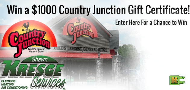 Enter to win $1000 at Country junction sponosored by Shawn Kresge Electric, Heating & AC.